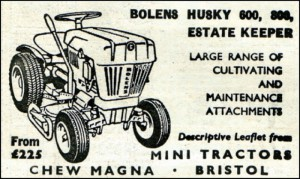 Bolens Husky 600, 800, Estate Keeper advert. Mini Tractors, Chew Magna, Bristol.