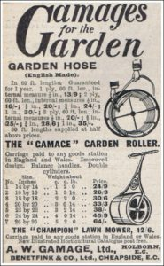 A.W. Gamage LTD of Cheapside, London, supplied a lot of garden sundries. 1910.